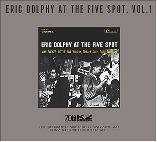 Eric Dolphy Vol. 1 Eric Dolphy At The Five Remastered