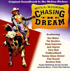 Bull Riders Chasing The Dream Soundtrack