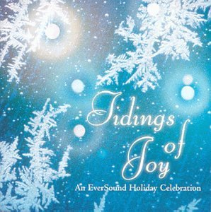 Tidings Of Joy Eversound Ho Tidings Of Joy Eversound Holid Adorney Clearfield Whalen Iman Del Signore Mills Bridgeford