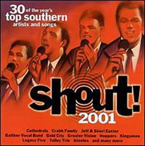 Shout! 2001 Shout! 2001 Cathedrals Hoppers Gold City 2 CD Set