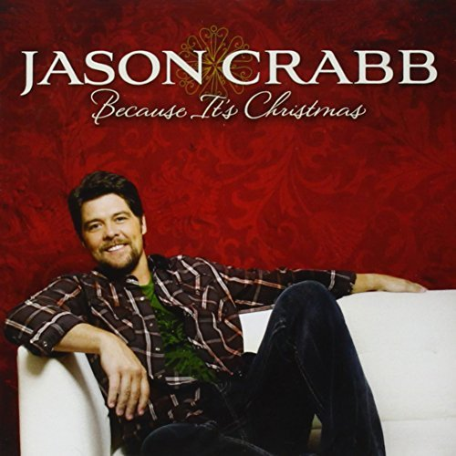 Jason Crabb Because It's Christmas
