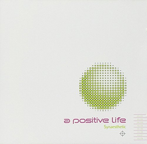 Positive Life Synaesthetic