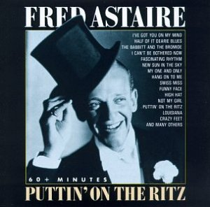 Fred Astaire Puttin' On The Ritz