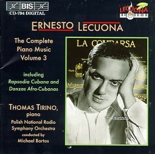 E. Lecuona Piano Music Vol. 3 Tirino*thomas (pno) Bartos Polish Natl Rso