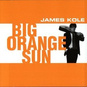 Kole James Big Orange Sun