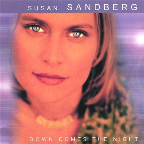 Sandberg Susan Down Comes The Night