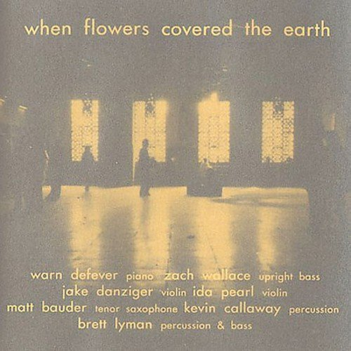 Warn Defever When Flowers Covered The Earth