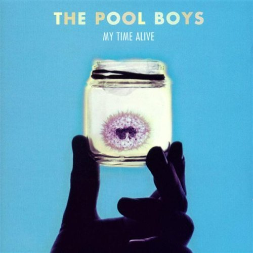 The Pool Boys My Time Alive