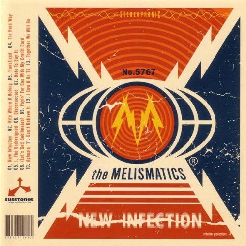 Melismatics New Infection