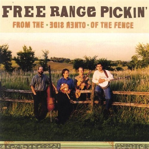 Free Range Pickin' From The Other Side Of The Fen