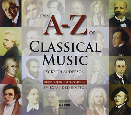 A To Z Of Classical Music A To Z Of Classical Music Book