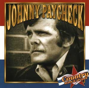 Johnny Paycheck Country Stars & Stripes Country Stars & Stripes
