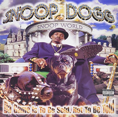 Snoop Dogg Da Game Is To Be Sold Not To Be Told Explicit
