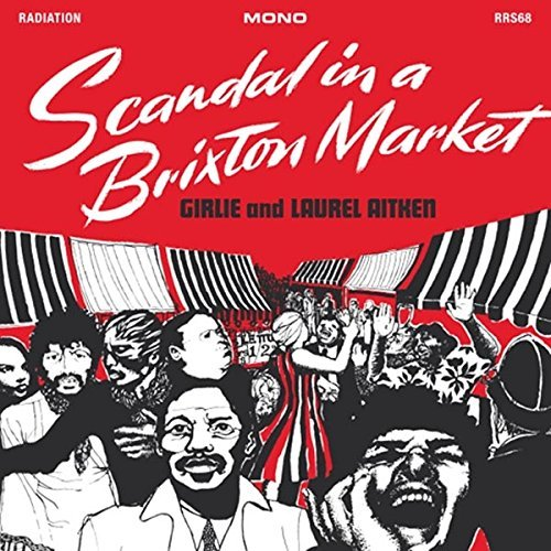 Laurel Aitken Scandal In A Brixton Market Lp