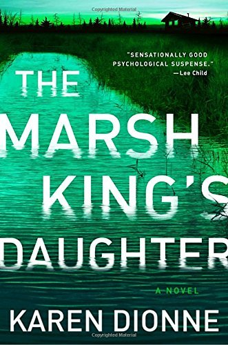 Karen Dionne The Marsh King's Daughter