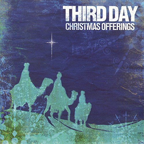 Third Day Christmas Offerings