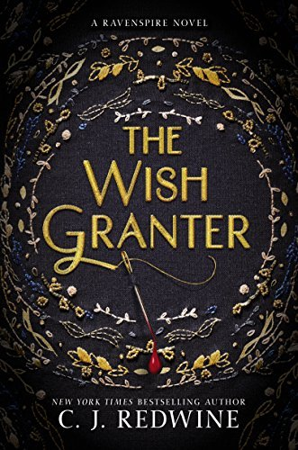 C. J. Redwine The Wish Granter