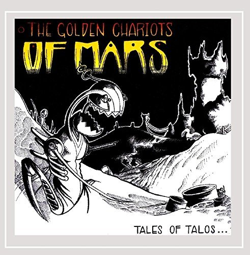 Golden Chariots Of Mars Tales Of Talos & Other Automat