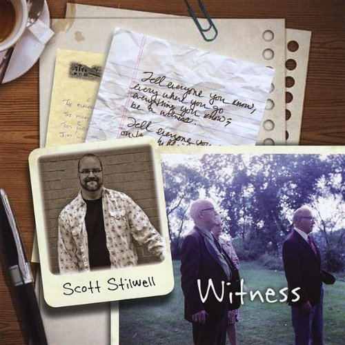 Scott Stilwell Witness