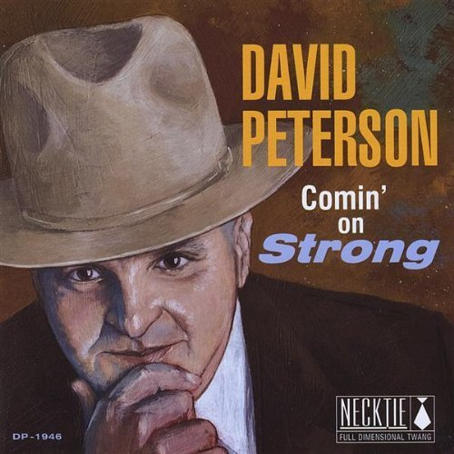 David Peterson Comin' On Strong