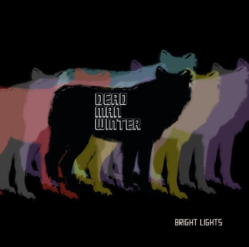 Dead Man Winter Bright Lights Digipak