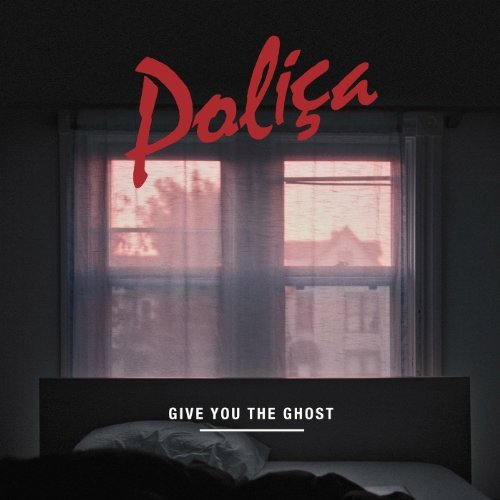 Polica Give You The Ghost 180gm Vinyl Incl. Mp3 Download