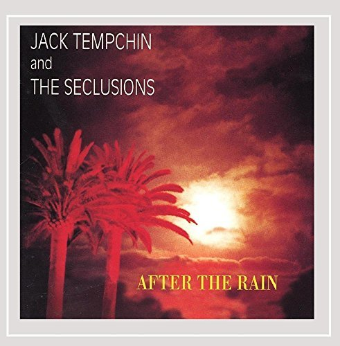 Tempchin Jack & The Seclusions After The Rain