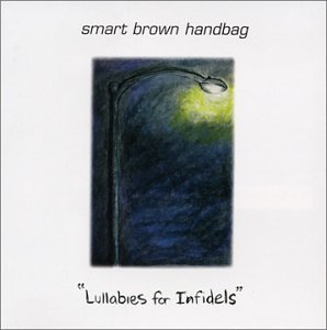 Smart Brown Handbag Lullabies For Infidels