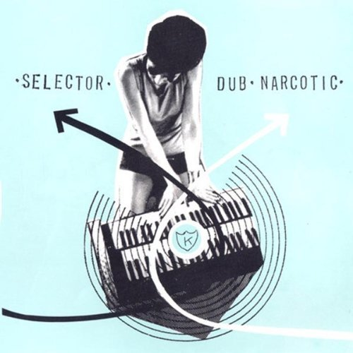Selector Dub Narcotic Selector Dub Narcotic Jon Spencer Blues Explosion Beck Make Up Tommy Panties Icu