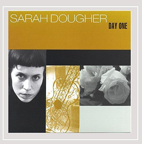 Sarah Dougher Day One