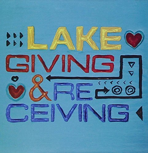 Lake Giving & Receiving