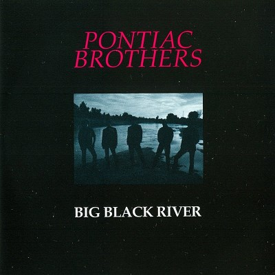 Pontiac Brothers Big Black River