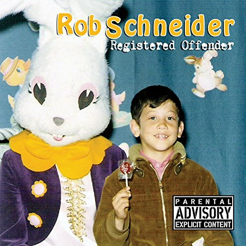Rob Schneider Registered Offender Explicit Version