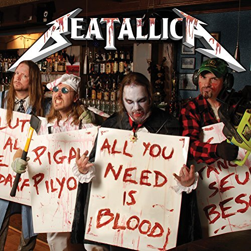 Beatallica All You Need Is Blood Explicit Version