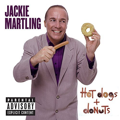 Jackie Martling Hot Dogs & Donuts Explicit