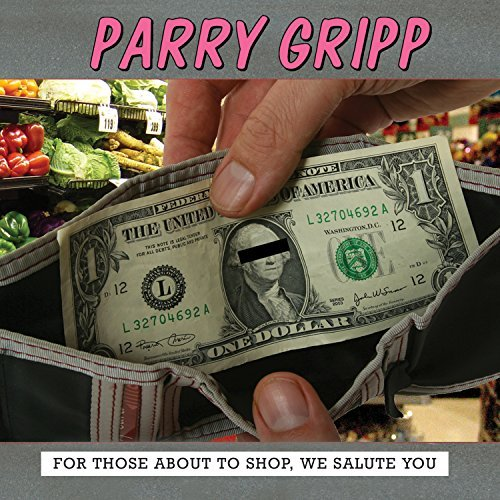 Parry Gripp For Those About To Shop We Sal