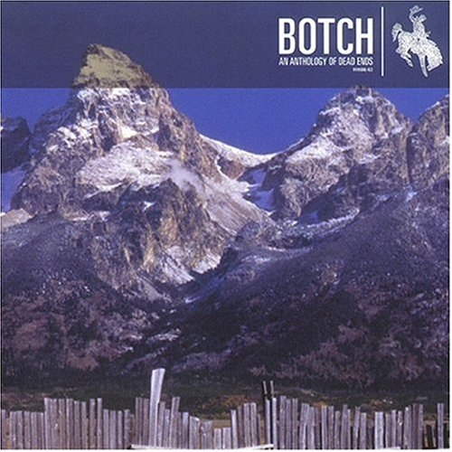 Botch Anthology Of Dead Ends