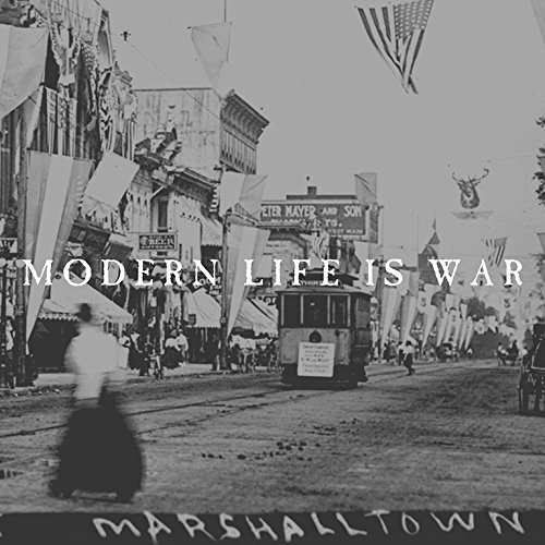 Modern Life Is War Witness
