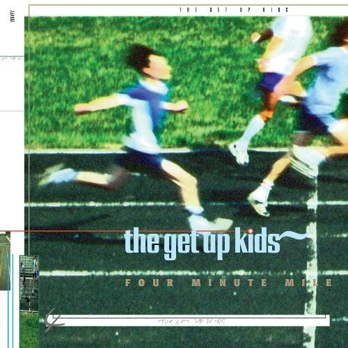 Get Up Kids Four Minute Mile Four Minute Mile