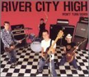 River City High River City High Wont Turn Down