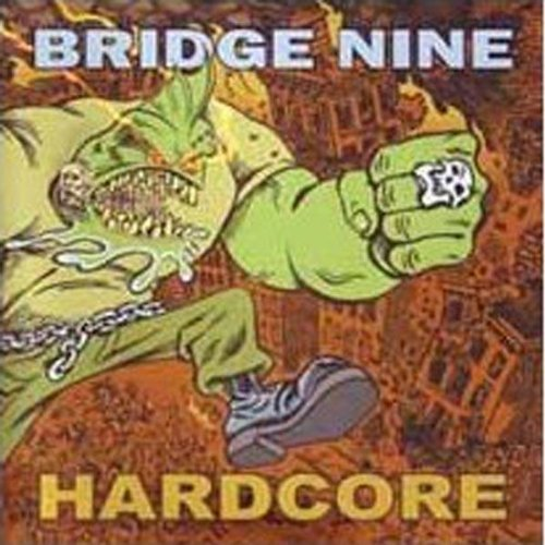 Bridge Nine Hardcore Bridge Nine Hardcore