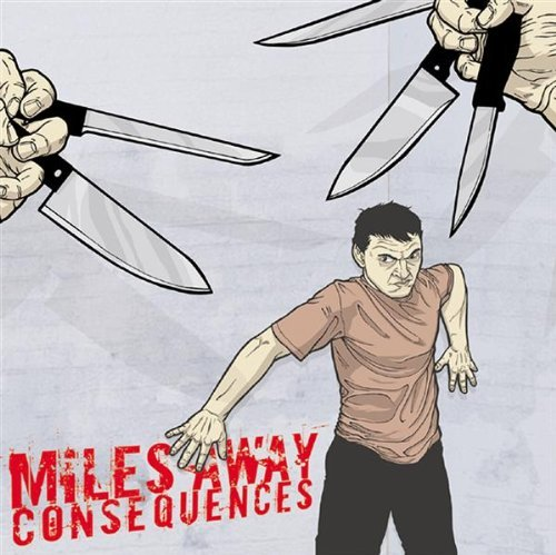 Miles Away Consequences