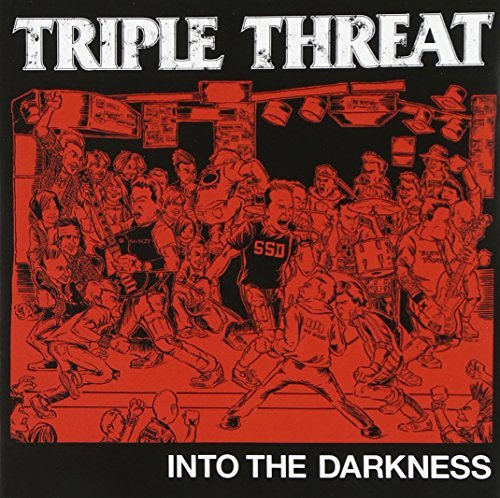 Triple Threat Into The Darkness