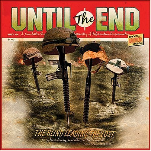 Until The End Blind Leading The Lost