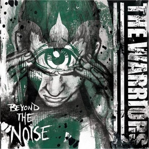 Warriors Beyond The Noise