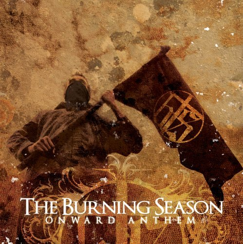Burning Season Onward Anthems