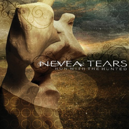 Nevea Tears Run With The Hunted