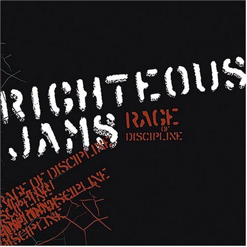Righteous Jams Rage Of Discipline