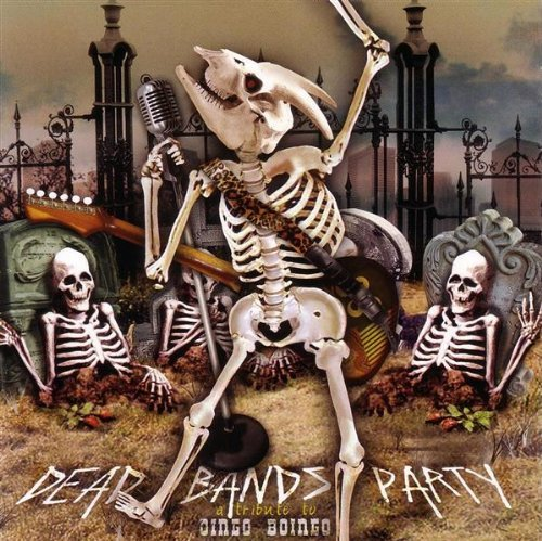 Dead Bands Party Tribute To Oi Dead Bands Party Tribute To Oi Matches Finch Stereo T T Oingo Boingo