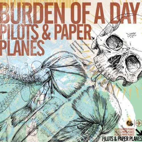 Burden Of A Day Pilots & Paper Planes